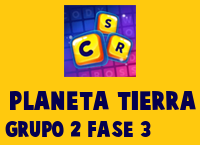 Planeta Tierra Grupo 2 Fase 3