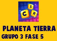 Planeta Tierra Grupo 3 Fase 5
